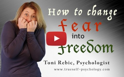 How to Change Fear Into Freedom